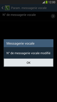 Samsung N9005 Galaxy Note III LTE - Messagerie vocale - Configuration manuelle - Étape 9