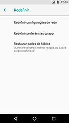 Motorola Moto X4 - Funções básicas - Como restaurar as configurações originais do seu aparelho - Etapa 6
