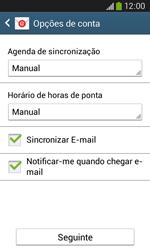 Samsung Galaxy Ace 3 LTE - Email - Configurar a conta de Email -  16