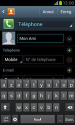 Samsung Galaxy Trend - Contact, Appels, SMS/MMS - Ajouter un contact - Étape 7