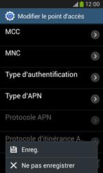 Samsung Galaxy Core Plus - Internet - Configuration manuelle - Étape 16