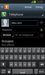 Samsung Galaxy Express - Contact, Appels, SMS/MMS - Ajouter un contact - Étape 7
