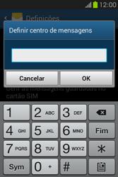 Samsung Galaxy Fame - SMS - Como configurar o centro de mensagens -  7
