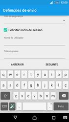 Sony Xperia Z3 Plus - Email - Configurar a conta de Email -  16