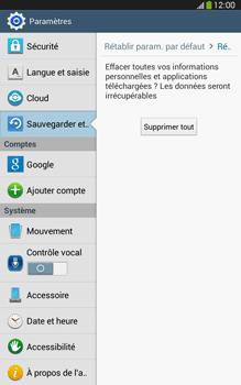 Samsung Galaxy Tab 3 8 4G - Aller plus loin - Restaurer les paramètres d'usines - Étape 7