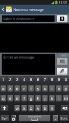 Samsung Galaxy S4 - Contact, Appels, SMS/MMS - Envoyer un SMS - Étape 5