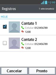 LG E430 Optimus L3 II - Chamadas - Como bloquear chamadas de um número específico - Etapa 10