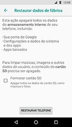 Motorola Moto X4 - Funções básicas - Como restaurar as configurações originais do seu aparelho - Etapa 7