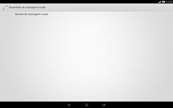Sony Xperia Tablet Z2 (SGP521) - Messagerie vocale - configuration manuelle - Étape 11