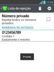 LG E430 Optimus L3 II - Chamadas - Como bloquear chamadas de um número específico - Etapa 12