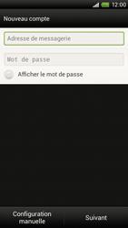 HTC S720e One X - E-mail - Configuration manuelle - Étape 6
