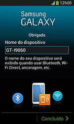 Samsung Galaxy Grand Neo - Primeiros passos - Como ativar seu aparelho - Etapa 15