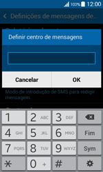 Samsung Galaxy Ace 4 - SMS - Como configurar o centro de mensagens -  8