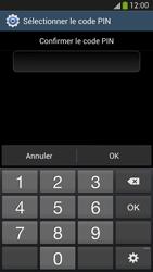 Samsung Galaxy S4 - Sécuriser votre mobile - Activer le code de verrouillage - Étape 11