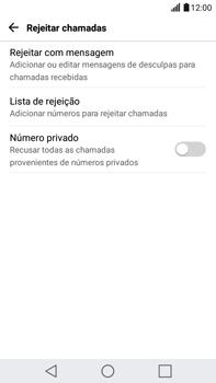 LG G5 Stylus - Chamadas - Como bloquear chamadas de um número específico - Etapa 7