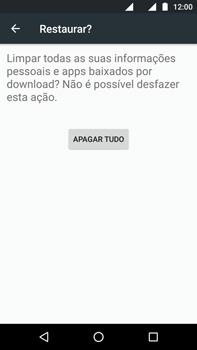 Motorola Moto G (4ª Geração) - Funções básicas - Como restaurar as configurações originais do seu aparelho - Etapa 9