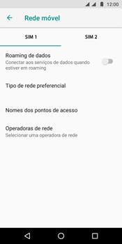 Motorola Moto G6 Play - Rede móvel - Como selecionar o tipo de rede adequada - Etapa 7