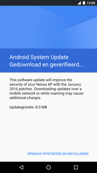 Huawei Google Nexus 6P - Software updaten - Update installeren - Stap 6