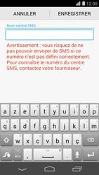 Huawei Ascend P7 - SMS - configuration manuelle - Étape 7