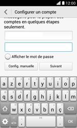 Huawei Ascend Y330 - E-mail - Configuration manuelle - Étape 7