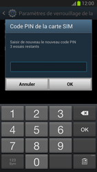 Samsung Galaxy Note 2 - Sécuriser votre mobile - Personnaliser le code PIN de votre carte SIM - Étape 9
