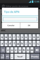 LG E612 Optimus L5 - Internet (APN) - Como configurar a internet do seu aparelho (APN Nextel) - Etapa 14