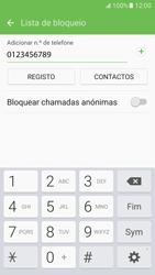 Samsung Galaxy S7 - Chamadas - Bloquear chamadas de um número -  10