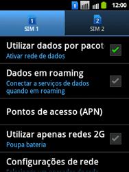 Samsung Galaxy Y Duos - Rede móvel - Como ativar e desativar uma rede de dados - Etapa 6