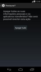 Motorola Moto E (1st Gen) (Kitkat) - Funções básicas - Como restaurar as configurações originais do seu aparelho - Etapa 7