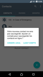 Sony Sony Xperia XA - Contact, Appels, SMS/MMS - Ajouter un contact - Étape 5