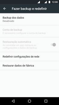 Motorola Moto G (4ª Geração) - Funções básicas - Como restaurar as configurações originais do seu aparelho - Etapa 5