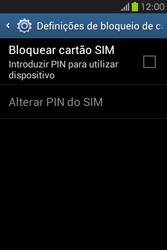 Samsung Galaxy Fame - Segurança - Como ativar o código PIN do cartão de telemóvel -  6