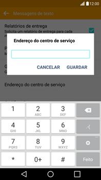 LG G4 - SMS - Como configurar o centro de mensagens -  8