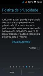 Huawei Y3 - Primeiros passos - Como ativar seu aparelho - Etapa 12