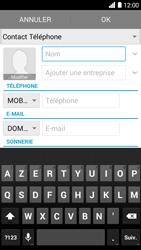 Bouygues Telecom Ultym 5 - Contact, Appels, SMS/MMS - Ajouter un contact - Étape 5