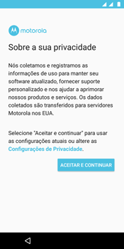 Motorola Moto E5 - Primeiros passos - Como ativar seu aparelho - Etapa 11