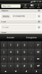 HTC One S - Contact, Appels, SMS/MMS - Ajouter un contact - Étape 11