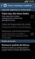 Samsung Galaxy Grand Neo - Funções básicas - Como restaurar as configurações originais do seu aparelho - Etapa 8