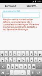 Huawei G620s - SMS - Como configurar o centro de mensagens -  6