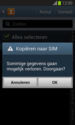Samsung S7390 Galaxy Trend Lite - Contacten en data - Contacten kopiëren van toestel naar SIM - Stap 9