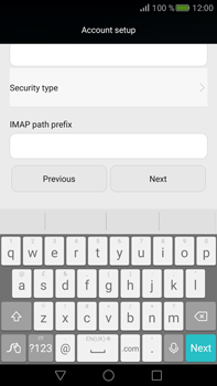 Huawei Mate S - E-mail - Manual configuration IMAP without SMTP verification - Step 12