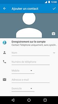 Motorola Moto E4 Plus - Contact, Appels, SMS/MMS - Ajouter un contact - Étape 6