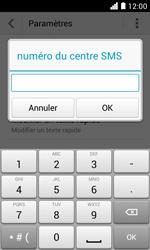 Huawei Ascend Y330 - SMS - Configuration manuelle - Étape 7