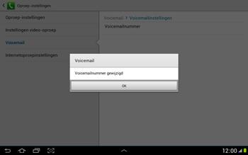 Samsung N8000 Galaxy Note 10-1 - Voicemail - handmatig instellen - Stap 10