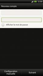 HTC S720e One X - E-mail - Configuration manuelle - Étape 7