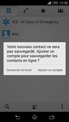 Sony Xpéria E3 - Contact, Appels, SMS/MMS - Ajouter un contact - Étape 6
