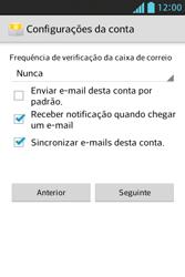 LG E612 Optimus L5 - Email - Como configurar seu celular para receber e enviar e-mails - Etapa 8