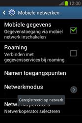 Samsung S6790 Galaxy Fame Lite - Netwerk - Handmatig netwerk selecteren - Stap 13
