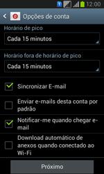 Samsung GT-I8552B Galaxy Win Duos - Email - Como configurar seu celular para receber e enviar e-mails - Etapa 14
