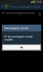 Samsung S7275 Galaxy Ace 3 - Messagerie vocale - configuration manuelle - Étape 10